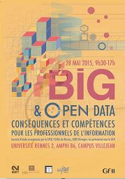 BIG & OPEN DATA : CONSEQUENCES ET COMPETENCES POUR LES PROFESSIONNELS DE L'INFORMATION